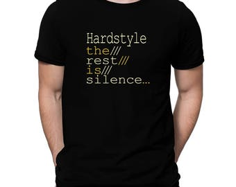 Hardstyle The Rest Is Silence  T-Shirt