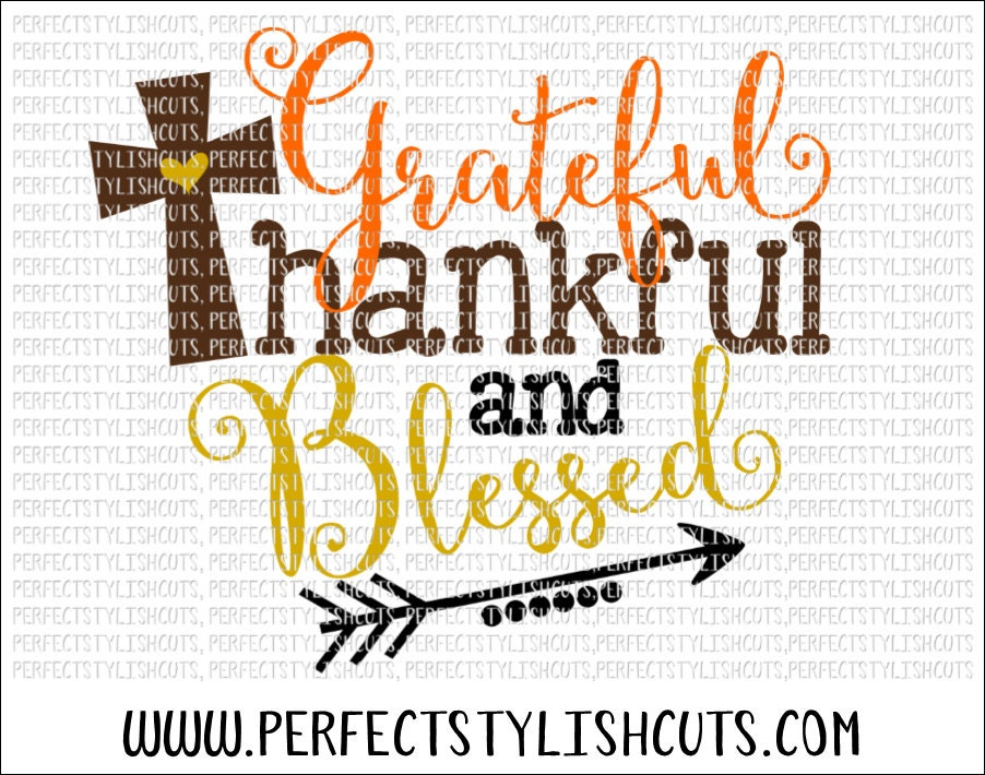 Fall Svg Grateful Thankful Blessed Svg Dxf Eps Png Files