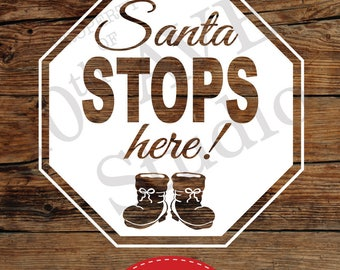 Santa Stops Here SVG cut Files, Clipart for Cards, Heat Transfers, Vinyl (svg/png/eps)