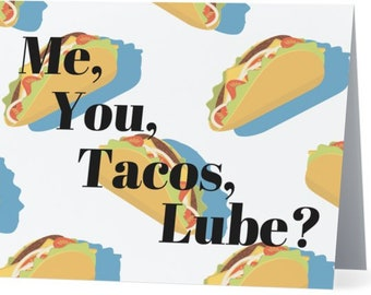 Tacos, Lube?