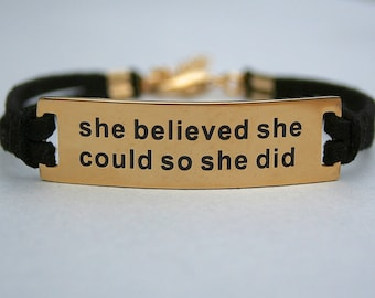 She Believed She Could So She Did, Gold Plated Stainless Steel Bracelet, Faux Suede Leather Cord, Inspirational, Adjustable Ext/Chain, ST755