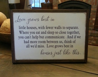 Love Grows Best In Little Houses Wood Sign - Farmhouse Decor - Rustic Decor - Housewarming Gift - Wedding Gift - Primitive - Wood Sign