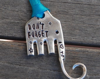 Don't FORGET I LOVE You hand stamped ELEPHANT Ornament made from Recycled vintage Fork Teal Ribbon