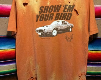 Trans Am Show Em Your Bird Perfectly Distressed Shredded Tee