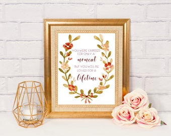 You Were Carried for Only a Moment But You Will Be Loved for a Lifetime Pregnancy Infant Loss Download Wall Art Miscarriage Stillbirth