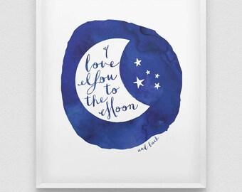 I love you to the moon and back print // love poster // nursery wall decor // nursery print // kids room print