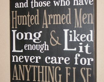 Police Officer Sign, Ernest Hemingway Quote, Distressed Wall Decor, Custom Wood Sign - There Is No Hunting Like The Hunting Of Man