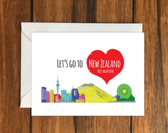 Let's Go To New Zealand This Valentine Blank greeting card, Holiday Card, Gift Idea A6