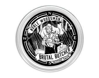 Brutal Butcher Tattoo Salve | Noble Woodsman