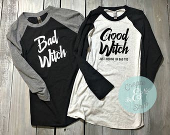 Bad Witch Good Witch Baseball Shirts - Halloween Shirts - JK I'm Bad Too - Best Friends - BFFs Shirts 79zE2VkkM