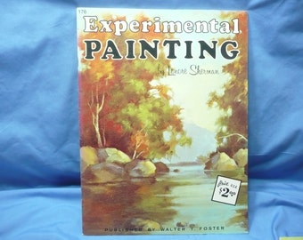 Experimental Painting by Lemore Sherman / Walter Foster Book #176