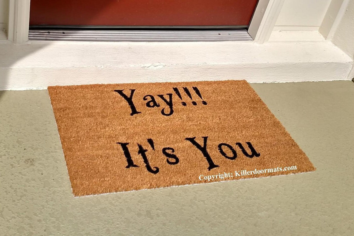 Yay It's You Custom Hand Painted Funny Welcome Doormat by
