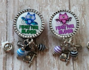 Cute Phlebotomist Themed Badge Reel Holder - 2 Colors to Choose From - I Want Your Blood - Flat Rate Shipping in the US!