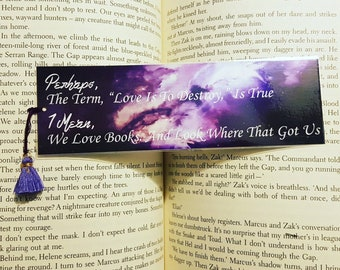 """Perhaps, The Term, """"Love is to destroy,"""" Is True. I Mean, We Love Books. And Look Where That Got Us. Laminated Bookmark. Bookmark and Tassel"""