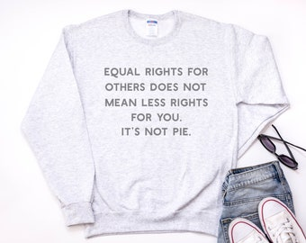 Equal Rights Sweatshirt with Unisex Fit nxEtRTtO