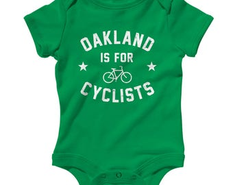 Baby One Piece - Oakland is for Cyclists Infant Romper - NB 6m 12m 18m 24m - Cycling Baby, Bicycle Baby, Racing Baby, Bike Baby, Fitness