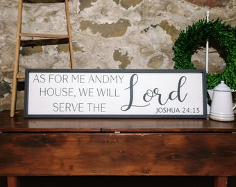 As For Me And My House, We Will Serve The Lord, Home Decor Sign, Spiritual Sign, Joshua 24:15
