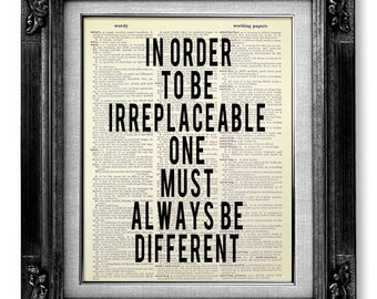 Inspirational QUOTE Poster, Black White Print, COCO CHANEL Print Quote Inspired - In Order to Be Irreplaceable One Must Always Be Different