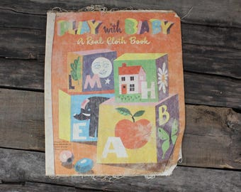 Vintage Play With Baby A Real Cloth Book, Vintage Cloth Book 1951, Whitman Publishing Co