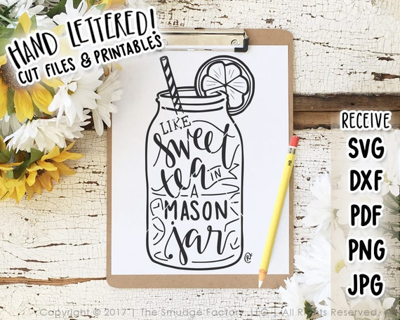 Mason Jar Svg Cut File Like Sweet Tea In A Mason Jar Hand