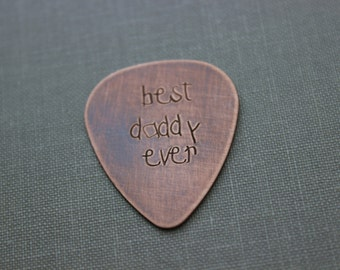 best daddy ever - Hand Stamped Rustic Copper Guitar pick - Playable - 24 gauge -  Gift for dad, grandpa, papa - Optional case -
