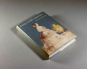 1969 Hardcover Book, Jenny Lind's America, Frances Cavanah, Biography, History, Illustrated, First Edition