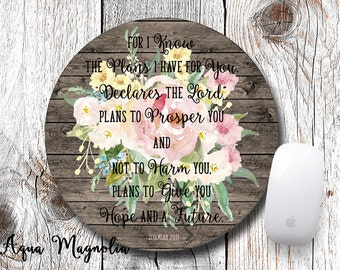 Jeremiah 29:11 - For I Know the Plans I Have for You - Mouse Pad - Desk Accessory - Bible Verse - Scripture