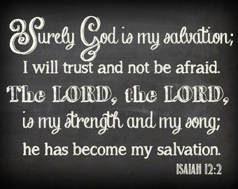Isaiah 12:2 Chalkboard Printable - Suitable for Large Format Printing