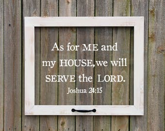Farmhouse Window, As for me and may house, we will serve the Lord, Faux window, Joshua 24:15 Wall Art, Bible Verse Art, Christian Home Decor