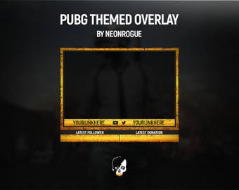 PUBG Themed overlay.