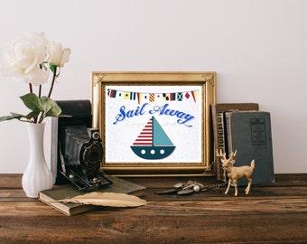 """Sail Boat Printable 10""""x8"""", Sail Boat Digital Download, Sail Boat Print, Sail Away, Nursery Decor Sail Boat Nursery Art Sail Boat Print 0109"""
