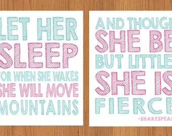 Let Her Sleep For When She Wakes And Though She Be But Little She is Fierce Nursery Wall Art Pink Aqua  Set of Two 8x10 (74-4)