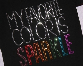 My Favorite Color Is SPARKLE rhinestud  tee by Daisy Creek Designs