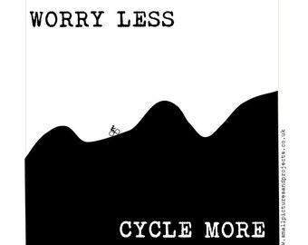 Cycling Card - Worry Less, Cycle More