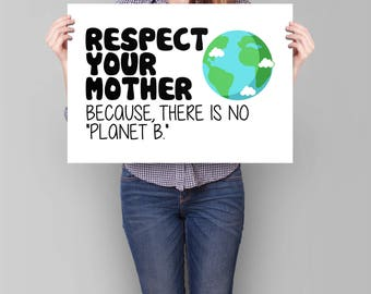 Earth Day Poster, PRINTABLE Earth Day Sign | climate march poster, march for science poster, protest sign, there is no planet B earth poster