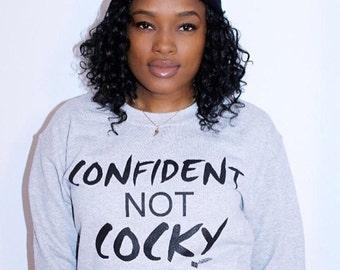 Confident Not Cocky Crewneck Unisex Sweater