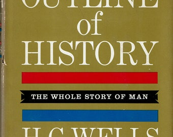 The Outline of History, H G Wells, 1961 hardcover edition, Vol. 2, illustrated, dust jacket