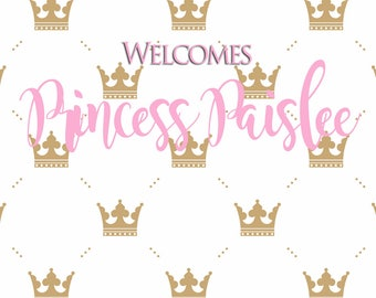 5'x6' PERSONALIZED Backdrop Princess Birthday - Baby Girl - Crowns - Gold - Pink - Baby Shower