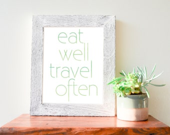 Eat Well Travel Often, Green Watercolor Downloadable Print