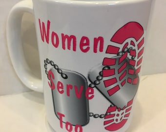 Female Veteran, Coffee Mug with Sayings, Military Woman Gift,  Military Female Gift, Enlistment gift, Retirement gift, Female in Boots