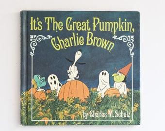 Vintage Children's Book - It's the Great Pumpkin, Charlie Brown - 1st Edition - Charles M Schulz  -  1967