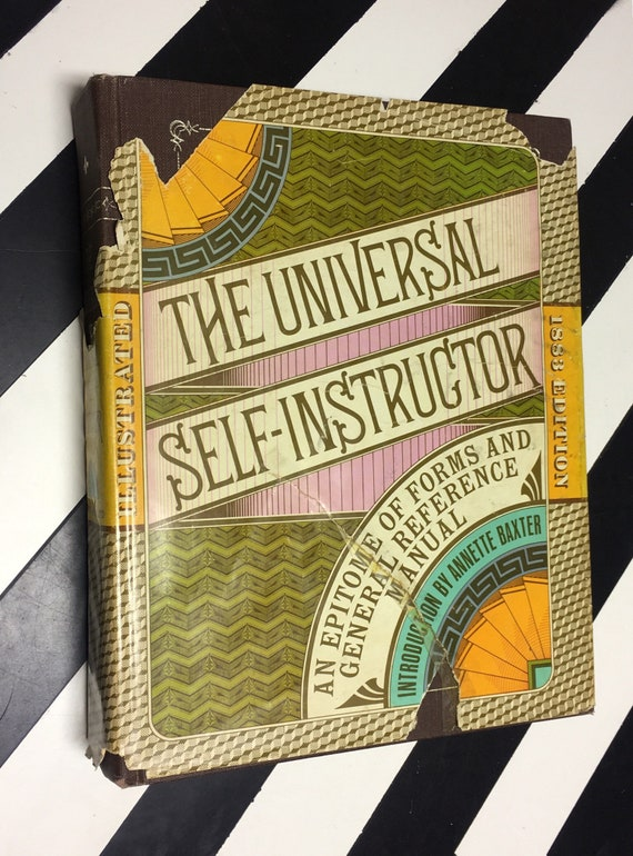The Universal Self-Instructor with an Introduction by Annette K. Baxter (1970) hardcover book