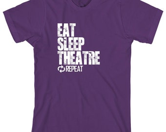 Eat Sleep Theatre Repeat Shirt - sports, high school ,middle school, college - ID: 1123