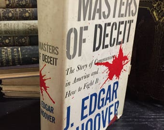 Masters of Deceit, SIGNED BY J. EdGAR HOOVER, 1st Ed., 1958