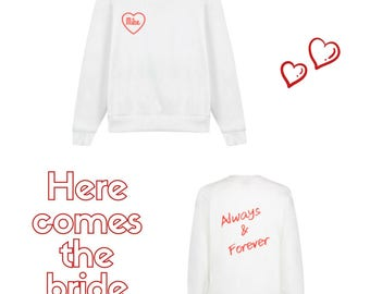 Always and forever bridal sweater bride to be