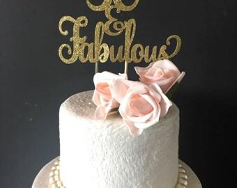 30 and fabulous birthday cake topper .. 30th birthday celebration .. cake topper