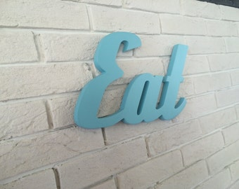 Wall sign eat sign wooden letters for Kitchen decor