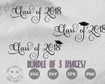 Class of 2018 SVG bundle - Graduation svg - Silhouette - Cricut - Class of 2018 svg - Cut file- Graduation file - dxf - eps - png