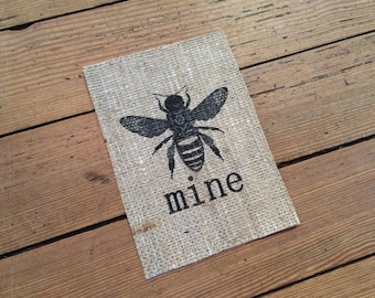 """Rustic """"Bee Mine."""" Burlap Sign - Love and Family Home Decor Print - Honey Bee Sign - Anniversary Print - Valentine's Day - Gifts for Him Her"""