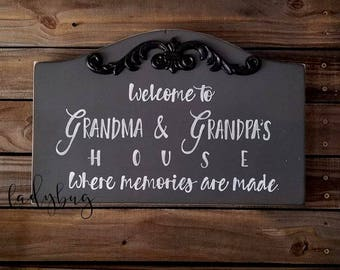 """Welcome to Grandma and Grandpa's House. Where memories are made.""""Shabby Signs 18""""x 9"""" by Ladybug Design by Eu"""